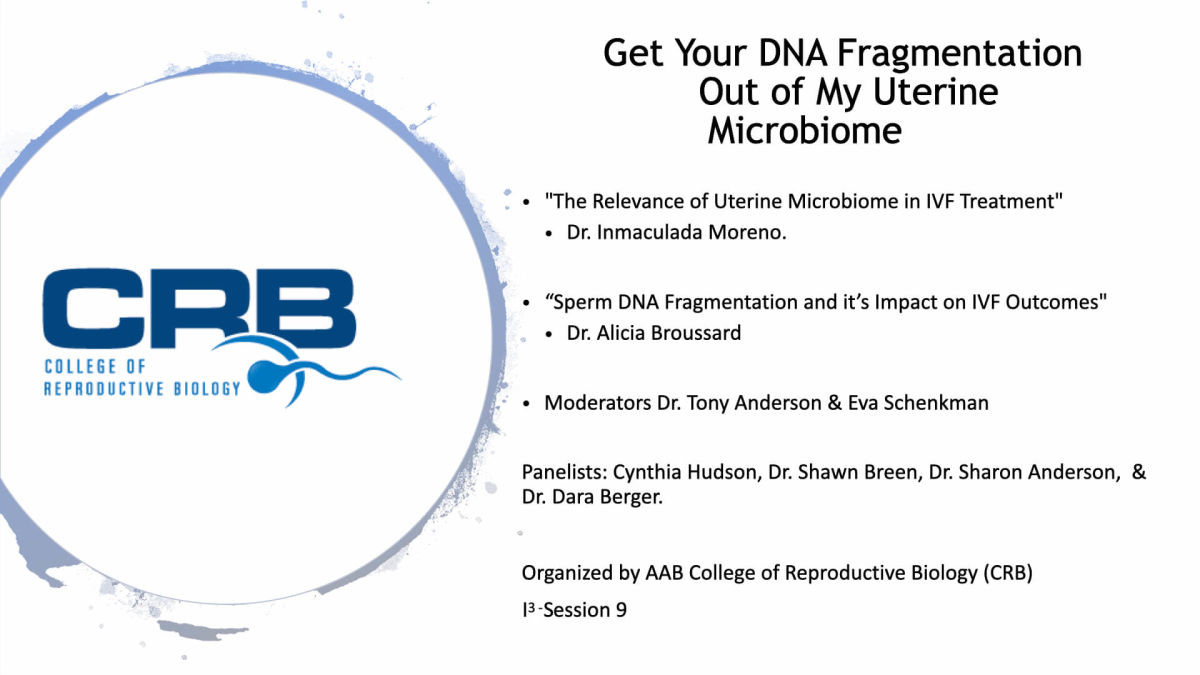 Online Session 9: Get Your DNA Fragmentation Out of My Uterine Microbiome