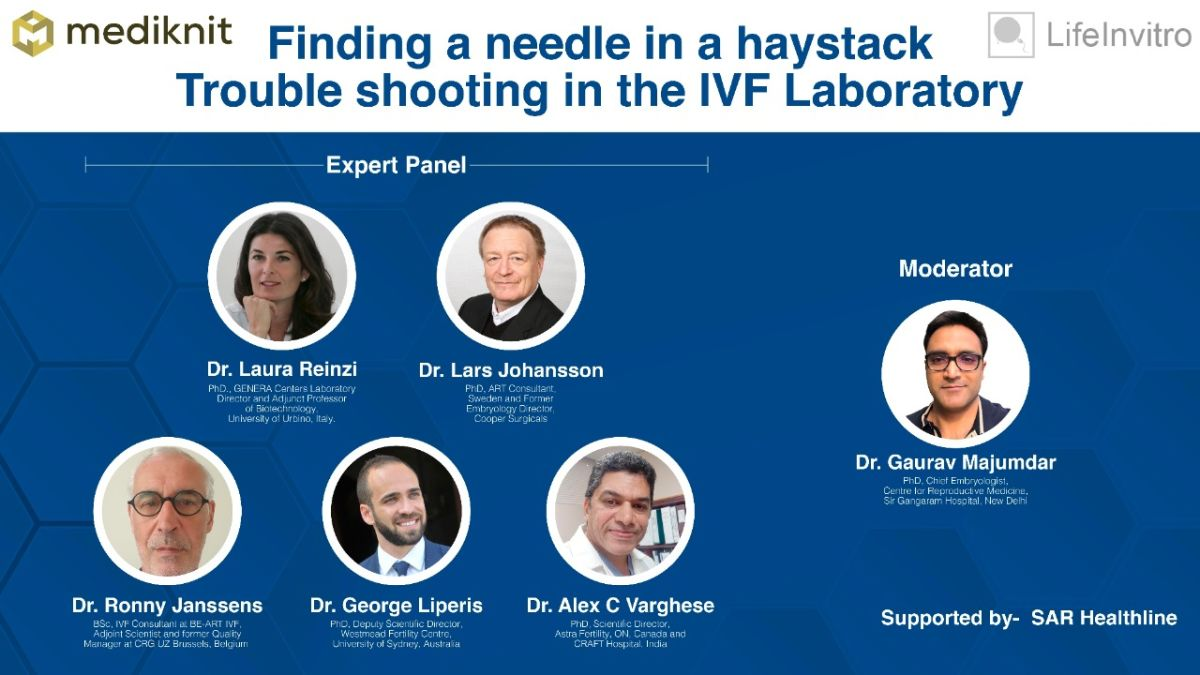 "Webinar on ""Finding a needle in a haystack- trouble shooting in the IVF laboratory"""