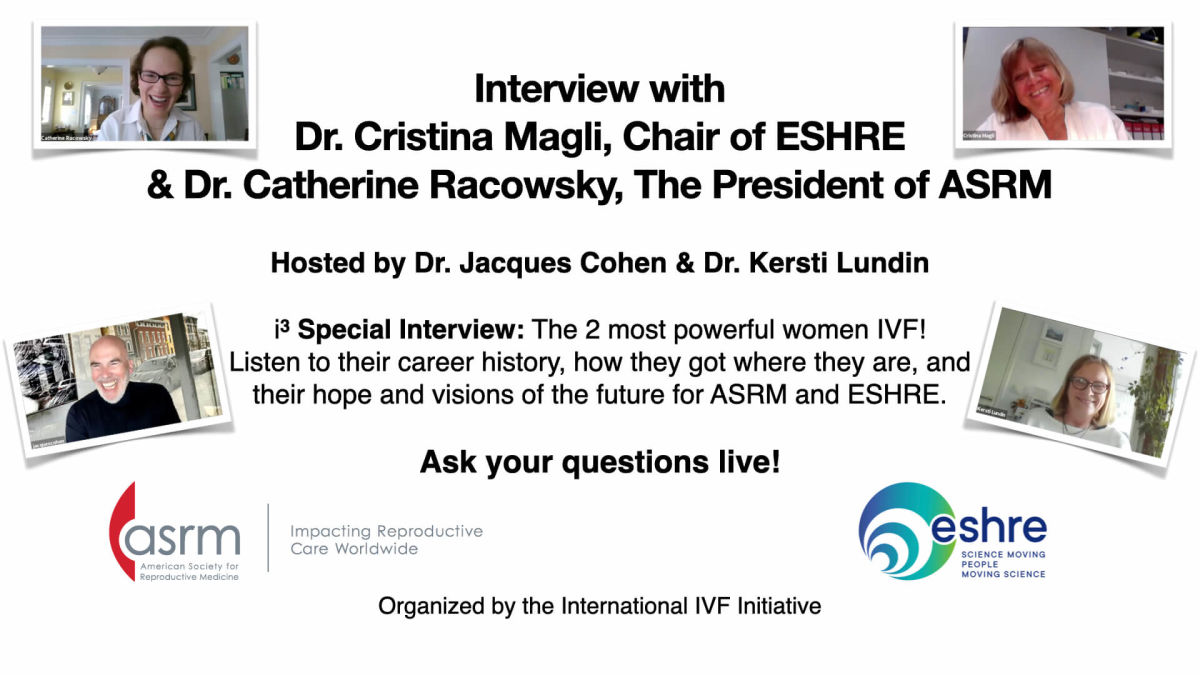 Featured Online Interview with Dr. Catherine Racowsky, The President of ASRM & Dr. Cristina Magli, Chair of ESHRE
