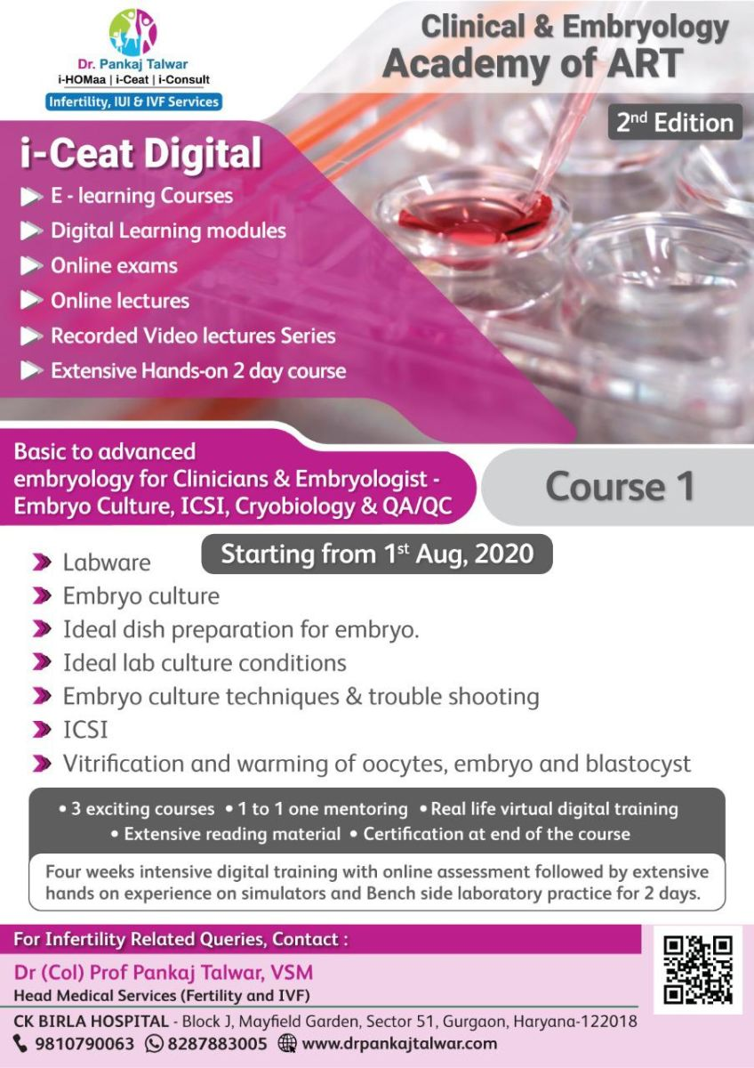 Course Name : Basic to Advanced embryology for Clinicians & Embryologist - Embryo Culture, ICSI, Cryobiology & QA/QC