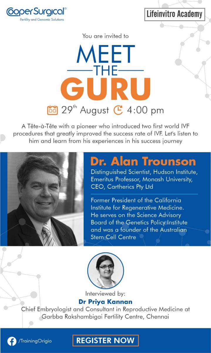 """""""Meet the GURU""""- An initiative to learn from the pioneers in the field of IVF"""