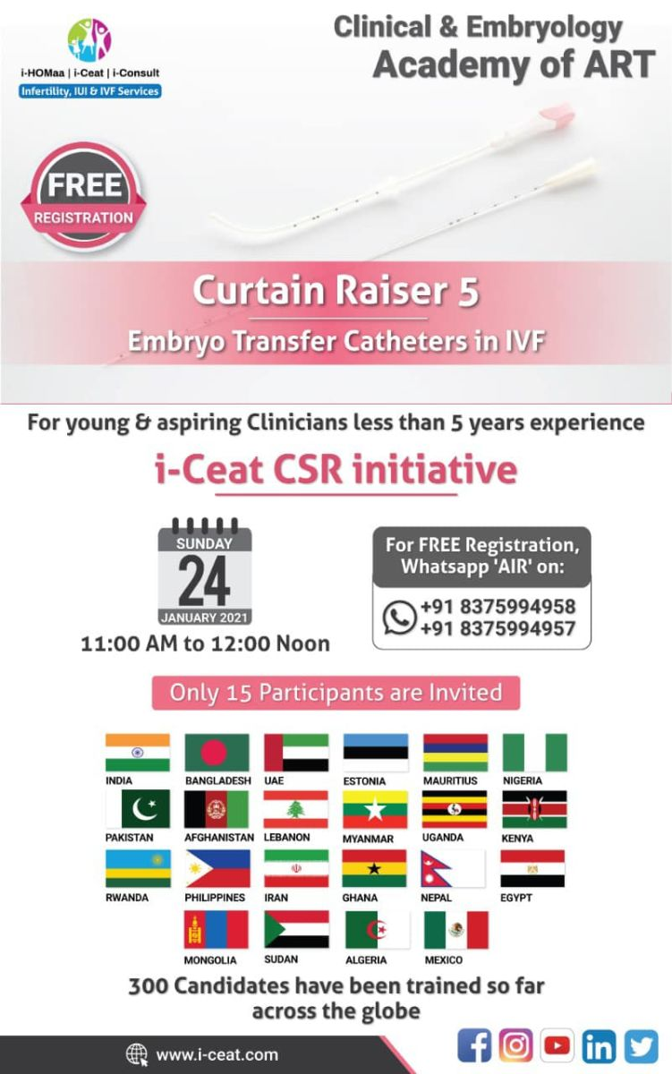 """Join special class """"Embryo Transfer catheters in IVF"""" by Clinical & Embryology Academy of ART by i-Ceat for Young IVF & Embryology Practitioner"""