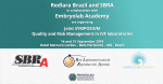 Invitation to the Joint Symposium on 'Total Quality and Risk Management in your IVF laboratories' on September 14-15, 2016 in Belo Horizonte, Brazil